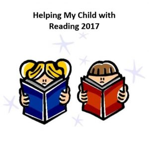 Helping my Child with Reading 2017